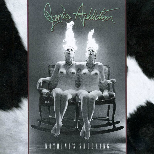 Jane's Addiction Nothing's Shocking