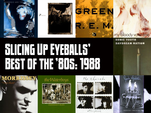 Top 100 Albums of 1988: Slicing Up Eyeballs' Best of the